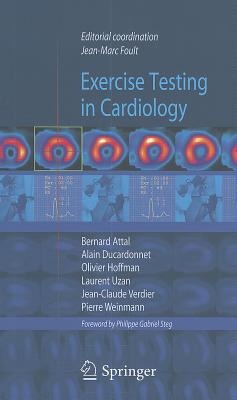 Exercise Testing in Cardiology By Foult, J.